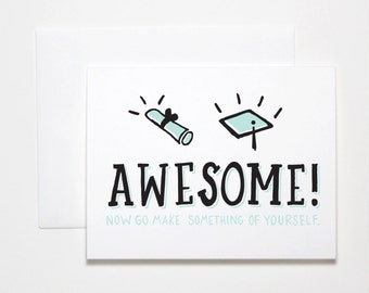 Funny Graduation Card- Awesome Grad
