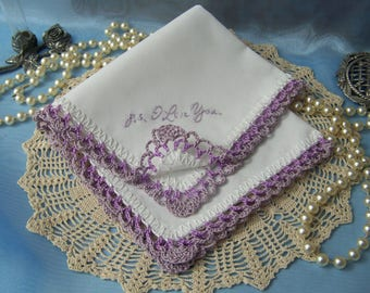 Ladies Handkerchief, Crochet Hanky, Lace Hankie, Custom Embroidered, Lavender Lace, P.S. I love you, Personalized,  Ready to ship