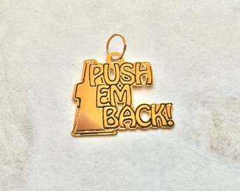 Push em back way back 14 karat gold cheerleader charm