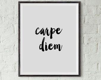 Carpe Diem Print, Typography Poster, Instant Download, Printable Wall Art, Minimal Wall Art, Digital Download