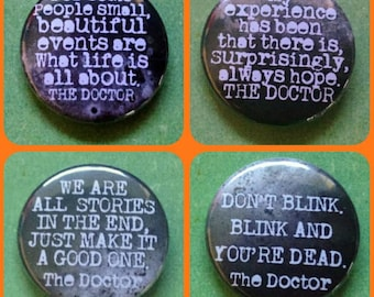 DOCTOR WHO 25mm quote Pin Button Badge Quotation pins inspirational profound Time Lord Tardis Blink Dalek vhs Philosophy Dr Who Sci Fi space