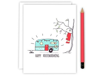 Happy Housewarming Card - Happy Camper  - Housewarming Card - Congratulations on  your new home
