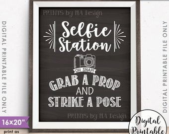 "Selfie Station Sign, Grab a Prop and Strike a Pose Selfie Sign, Photobooth Sign, Chalkboard Style PRINTABLE 8x10/16x20"" Instant Download"