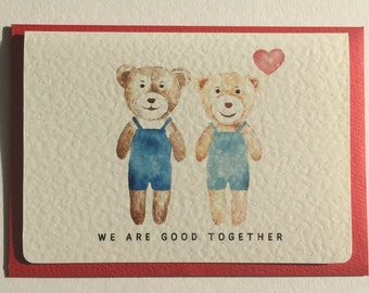 """Valentine's, Anniversary Card """"We Are Good Together"""""""