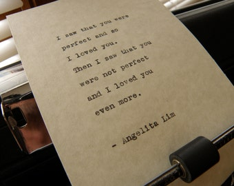 """Angelita Lim Quote, """"I Saw That You Were Perfect..."""" Hand-typed on Vintage Typewriter"""