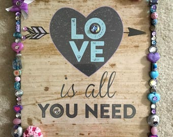 Love Is All You Need wall art