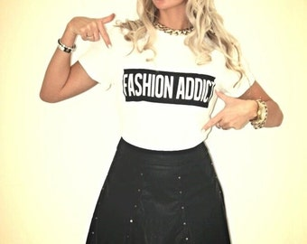 FASHION ADDICT T-shirt / Premium Quality ! - Made in London / Fast Delivery to the Usa , Canada , Australia & Europe !