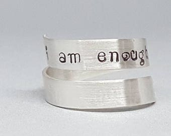 Sterling silver - I am enough - self esteem - wrap ring - adjustable - self worth - mental health - positive self talk - motivational ring