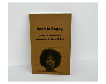 All Natural Hair Zine, 32 Page Zine, Self-Help Guide, Mini Book, Happy to be Nappy, How To Book, Zine, Black Hair Care