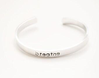 Cuff bracelet, Stamped bracelet, breathe bracelet, motivational bracelet, word bracelet