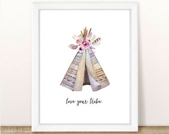 PRINTABLE Love Your Tribal Floral Teepee Wall Art, Watercolor Boho Tribal Teepee, Nursery Decor, Girl Nursery, Boho Nursery, Tribal Floral
