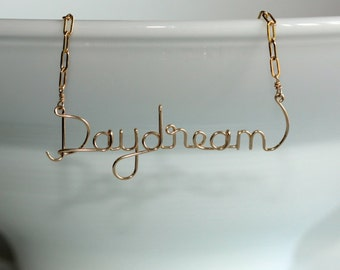 Daydream * Custom Name Necklace * Word Necklace * Custom Jewelry * Wire Name Necklace * Word Jewelry * Custom Necklace * Daydream Necklace