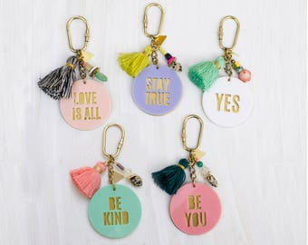 Acrylic quote Keychains - Tassel and brass - gift for her, bridesmaid gifts, colorful keychain, back to school - In Stock