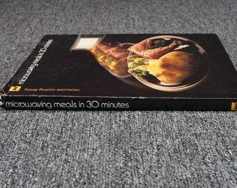 Microwaving Meals In 30 Minutes By Barbara Methven C. 1980