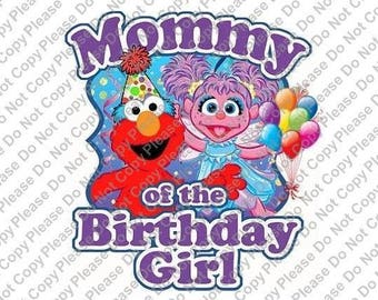 Sesame Street Elmo & Abby Cadabby Mommy of the Birthday Girl Iron On Transfer Instant Download Matching Tshirts Clipart Birthday
