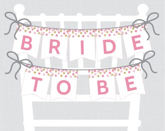 """Printable Bridal Shower Chair Banner - Pink and Gold """"Bride to Be"""" Banner - Pink and Gold Glitter Bridal Shower Decoration - 0001-P"""