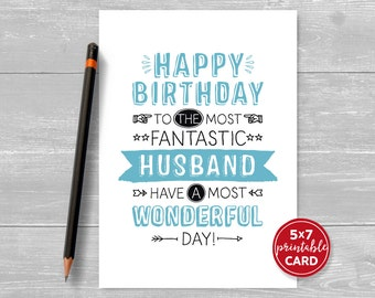 "Printable Birthday Card For Husband - Happy Birthday To The Most Fantastic Husband Have A Most Wonderful Day - 5""x7"" - Printable Envelope"