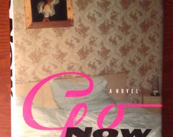 Go Now by Richard Hell, Hardcover book with dust jacket, Hard Cover Book, Television, The Heartbreakers, Richard Hell and the Voidoids