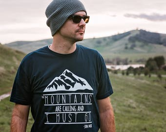 The Mountains are Calling and I Must Go Shirt - Men's Hiking Shirt - Hiking Tshirt - Mountain Climbing Shirt  - Backpacking Shirt - JMT Tee