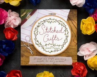 Stitched Gifts - Chronicle Books, Signed copy of embroidery craft book by Jessica Marquez