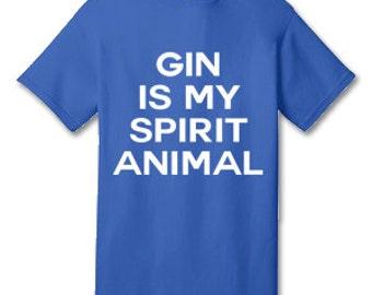 Gin Is My Spirit Animal 100% Cotton Tee Shirt #E002