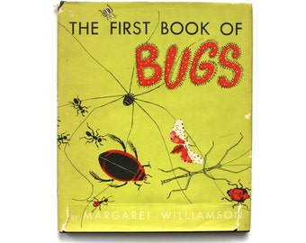 1949 The First Book of Bugs Children's Educational Book by Margaret Williamson Vintage