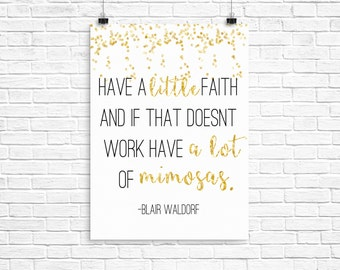 Blair waldorf, gossip girl, mimosas, instant download print