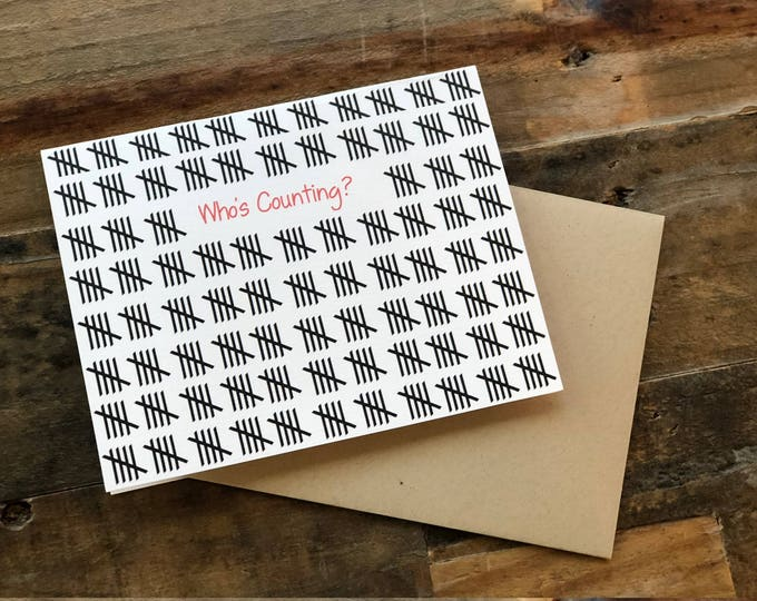 Who's Counting, Funny Birthday Card, Old