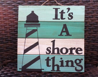 It's a Shore Thing