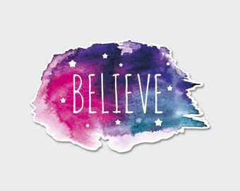 Believe Watercolor Bumper Sticker Decal