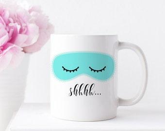 Breakfast at Tiffany's Inspired Mug, Sleeping Mask Coffee Mug, Inspirational Mugs, Girl Boss Mug