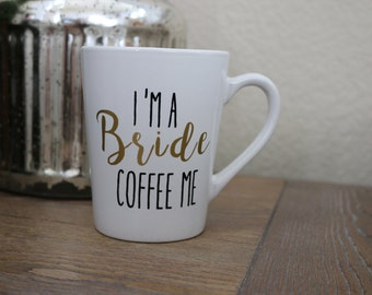 Bride coffee Mug, Engagement coffee Mug, Personalized coffee Mug, Wedding gift, Wedding Planning, Bridal Shower Gift, bride to be