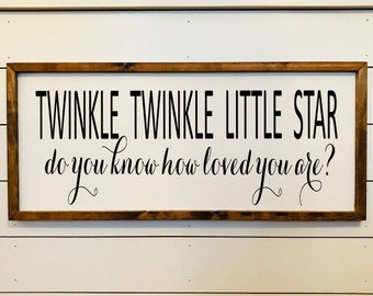 Twinkle Twinkle Nursery Farmhouse Sign
