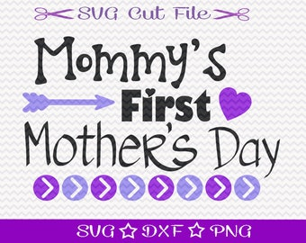 Mother's Day SVG File / Mothers Day SVG Cutting File / Mother SVG / Best Mom svg / First Mothers Day Svg Cut File