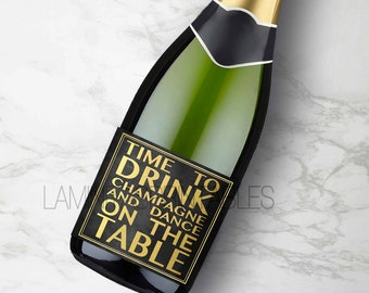 Gold Champagne bottle label printable, bachelorette party, 21st birthday, time to drink champagne and dance on the table, wedding labels