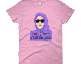 Mean Girls Shirt | She Doesn't Even Go Here Women's Short Sleeve T-Shirt