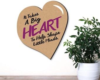 "Teacher Appreciation Wall Art Decor - End of School Year Gift for Teachers - It Takes A Big Heart Wall Sign - 11.75"" x 13.5"""