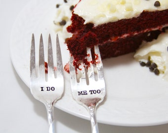 I Do, Me Too Wedding Cake Fork Set  - Hand Stamped - Personalized with your Wedding Date - Vintage