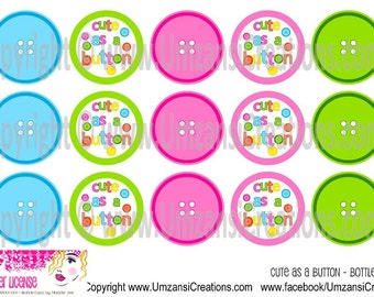 """15 Cute as a Button Digital Download for 1"""" Bottle Caps (4x6)"""