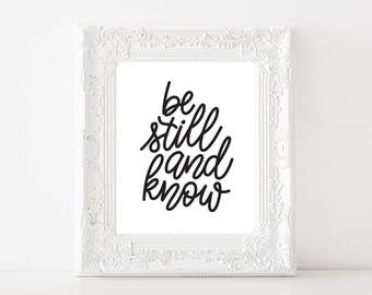 NEW! Be Still and Know 8x10 Print