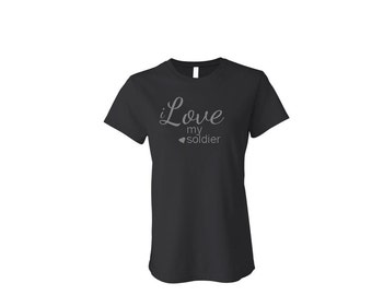 i Love my soldier tee.Multiple colors combinations.Soldier girlfriend shirt.Soldier shirt.Tshirt.Military clothing.