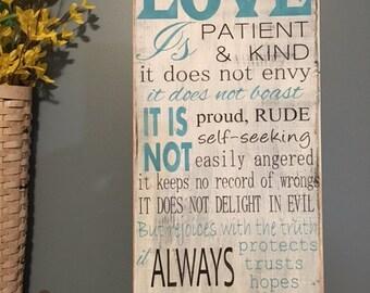Love is Patient Sign