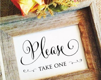Wedding please take one sign Wedding Sign cute favors sign Wedding Decor (Stylish) (Frame NOT included)