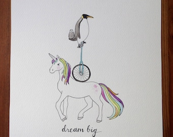 Dream Big, Unicorn Original Illustration