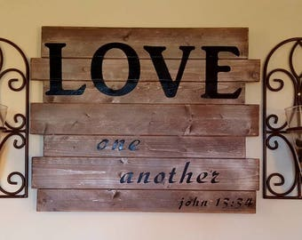 Love One Another Rustic Sigh