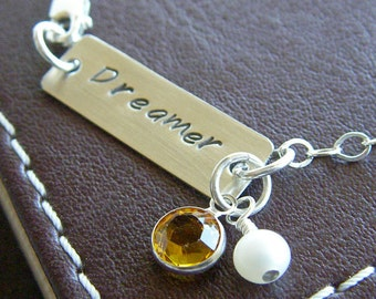 "Custom Bracelet - Personalized Sterling Silver Hand Stamped Jewelry - ""Dreamer"" Bar Bracelet with Optional Birthstone and Pearl"