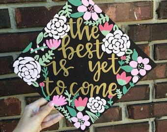 Graduation cap- painted graduation cap- custom graduation cap- floral custom graduation cap- custom graduation- painted- hand lettered- grad