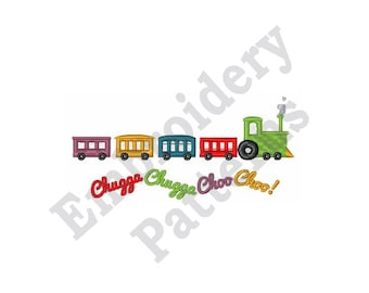 Chugga Chugga Choo Choo! - Machine Embroidery Design
