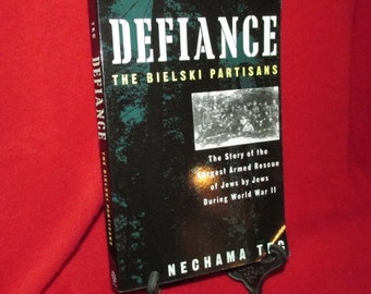 """Signed Copy of """"Defiance"""" by  Nechama Tec"""