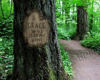 Grace Shall Lead Me Home, Digital tree carving with message, Instant Digital download, Under 5 dollars, Color, Encouragment, Hymn